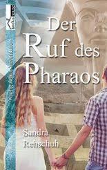 Sandra Rehschuh - Ruf des Pharaos Cover