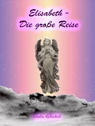 Sandra Rehschuh - Elisabeth - Die große Reise - Cover